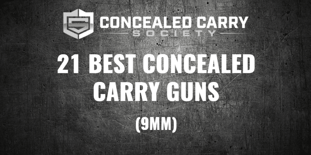 21 Best Concealed Carry Guns